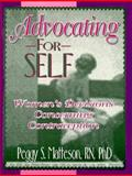 Advocating for Self : Women's Decisions Concerning Contraception, Matteson, Peggy, 1560238682
