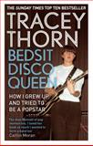 Bedsit Disco Queen B, Tracey Thorn, 1844088685