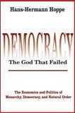 Democracy--The God That Failed 9780765808684