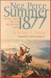 Nez Perce Summer 1877, Jerome A. Greene, 0917298683