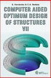 Computer Aided Optimum Design of Structures VII 9781853128684