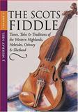 Scots Fiddle, J. Murray Neil, 1903238684