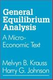 General Equilibrium Analysis : A Micro-Economic Text, Krauss, Melvyn B. and Johnson, Harry G., 0202308685