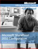 Microsoft Office SharePoint 2010, Microsoft Official Academic Course Staff, 0470538686