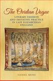 Ovidian Vogue : Literary Fashion and Imitative Practice in Late Elizabethan England, Moss, Daniel D., 1442648686