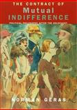 The Contract of Mutual Indifference, Norman Geras, 1859848680