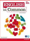 English in Common 2A Split : Student Book with ActiveBook and Workbook, Saumell, Maria Victoria and Birchley, Sarah Louisa, 0132628686