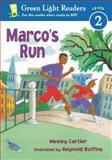 Marco's Run, Wesley Cartier, 0152048685