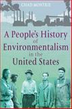 A People's History of Environmentalism in the United States, Montrie, Chad, 1441198687
