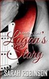 Logan's Story, Sarah Robinson, 1500118680