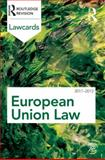 European Union Lawcards 2011-2012, Routledge, 0415618681