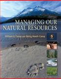 Managing Our Natural Resources, Camp, William G., 1428318682