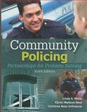 Community Policing : Partnerships for Problem Solving, Miller, Linda S. and Hess, Kären M., 1435488687