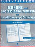 A Coursebook on Scientific and Professional Writing for Speech-Language Pathology, Hegde, M. N., 1565938682