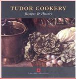 Tudor Cookery 9781850748687