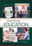 American Education, Spring, Joel, 0073378682