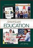 American Education, Spring, Joel, 0073378682