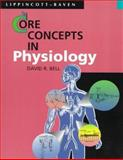 Core Concepts in Physiology, Bell, David R., 0316088684