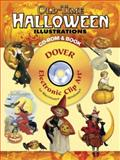 Old-Time Halloween Illustrations, Carol Belanger Grafton, 0486998681