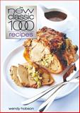 The New Classic 1000 Recipes, Wendy Hobson, 0572028687