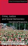 Crime, Justice and Social Democracy : International Perspectives, , 1137008687