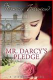 Mr. Darcy's Pledge, Monica Fairview, 1499218680