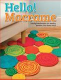 Hello! Macrame, Pepperell Braiding Company, 1574218689