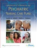Lippincott's Manual of Psychiatric Nursing Care Plans, Schultz, Judith M. and Videbeck, Sheila L., 0781768683