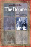 The Donme, Marc Baer, 0804768684
