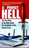 A Perfect Hell, John Nadler, 0891418687