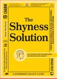 The Shyness Solution, Catherine Gillet, 144055868X