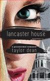 Lancaster House, Taylor Dean, 1475068689