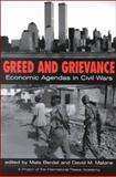 Greed and Grievance : Economic Agendas in Civil Wars, , 1555878687