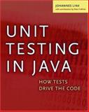 Unit Testing in Java : How Tests Drive the Code, Link, Johannes, 1558608680