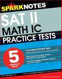 5 More Practice Tests for the Sat II Math IC, SparkNotes Staff, 1586638688