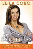 Apunta a Las Estrellas, Rosana Ubanell and Leila Cobo, 014750869X