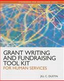 Grant Writing and Fundraising Tool Kit for Human Services, Dustin, Jill C., 0205088694