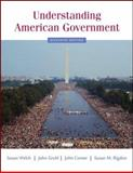 Understanding American Government, Welch, Susan and Gruhl, John, 0495098698