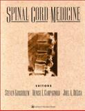 Spinal Cord Injury Medicine, Kirshblum, Steven and Campagnolo, Denise I., 078172869X