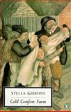 Cold Comfort Farm, Stella Gibbons, 014018869X