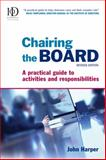 Chairing the Board, John Harper and Institute of Directors Staff, 0749448695