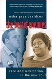The Best of Enemies, Osha Gray Davidson, 0807858692