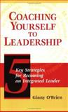 Coaching Yourself to Leadership, O'Brien, Peter, 0874258693