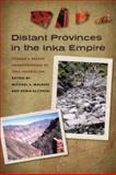 Distant Provinces in the Inka Empire : Toward a Deeper Understanding of Inka Imperialism, , 1587298694