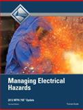 Managing Electrical Hazards Trainee Guide, NCCER, 0132948699