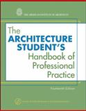 The Architecture Student's Handbook of Professional Practice, American Institute of Architects Staff, 0470088699