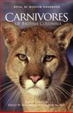 Carnivores of British Columbia, David F. Hatler and David W. Nagorsen, 0772658692