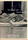 Judge and the Historian, Carlo Ginzburg, 1859848699