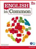 English in Common 2B Split : Student Book with ActiveBook and Workbook, Saumell, Maria Victoria and Birchley, Sarah Louisa, 0132628694