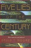 Five Lies of the Century, David T. Moore, 0842318690